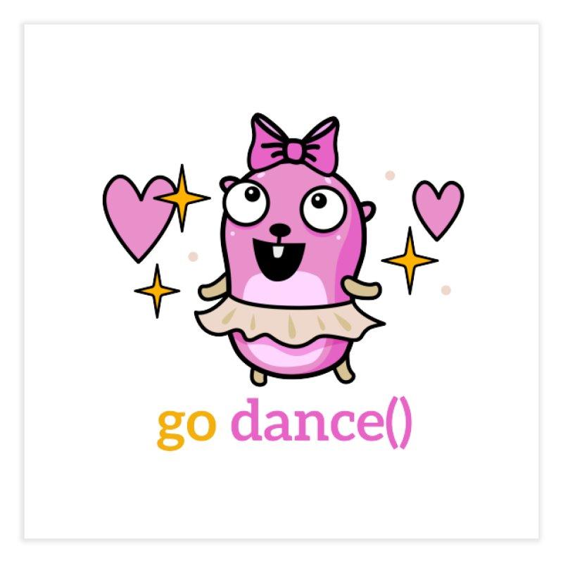 go dance() Home Fine Art Print by Be like a Gopher