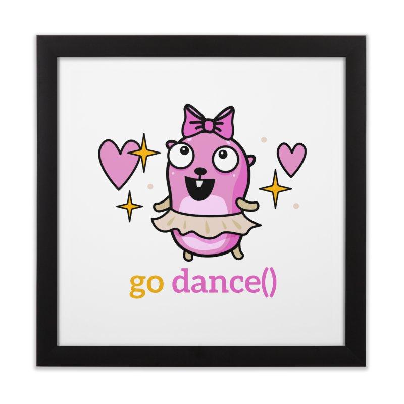 go dance() Home Framed Fine Art Print by Be like a Gopher