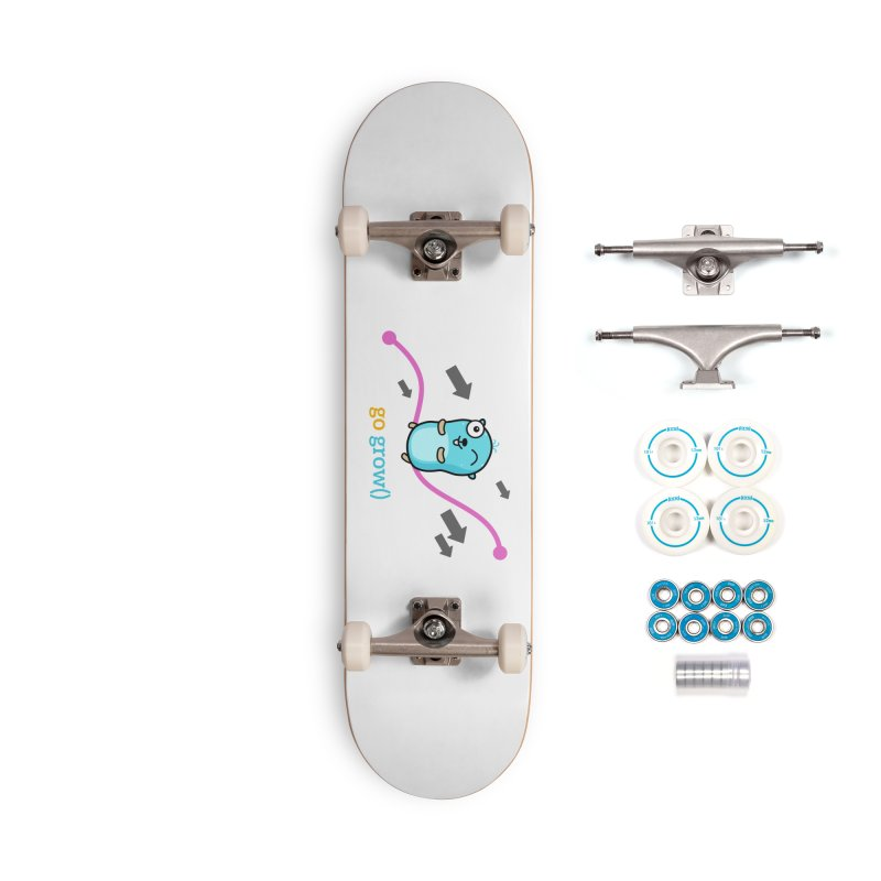 go grow() Accessories Skateboard by Be like a Gopher
