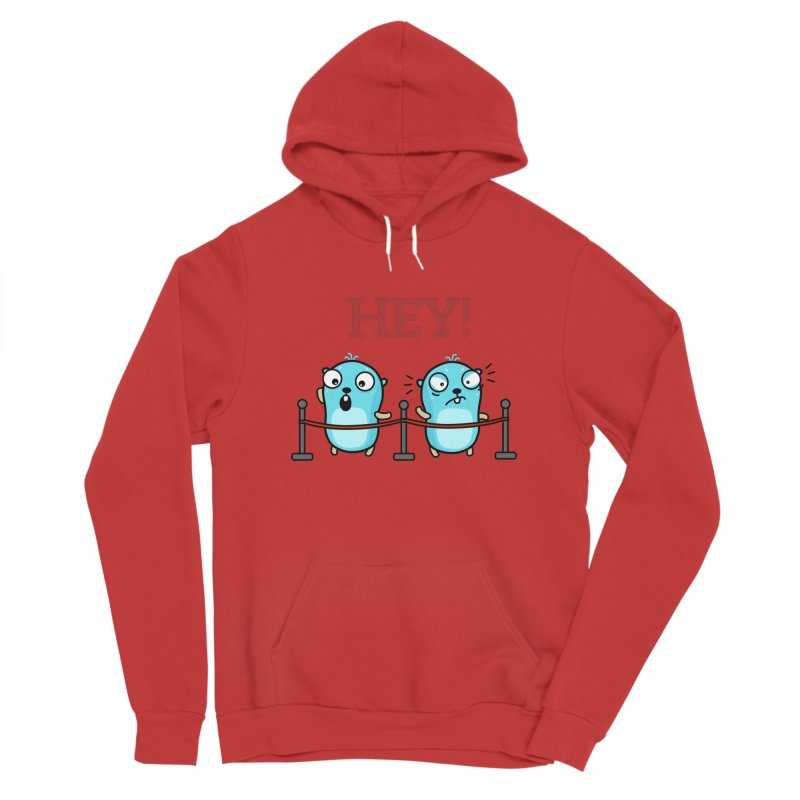 Hey! Women's Pullover Hoody by Be like a Gopher