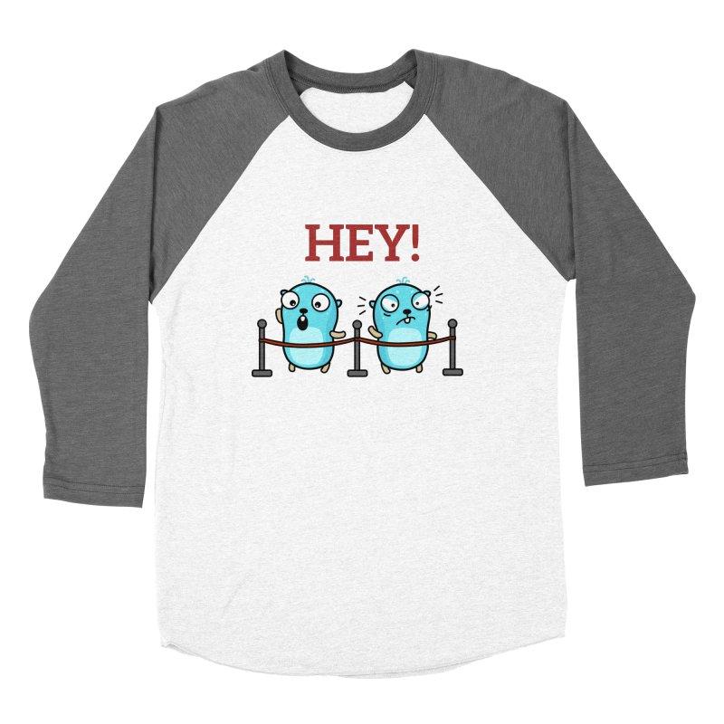Hey! Women's Longsleeve T-Shirt by Be like a Gopher