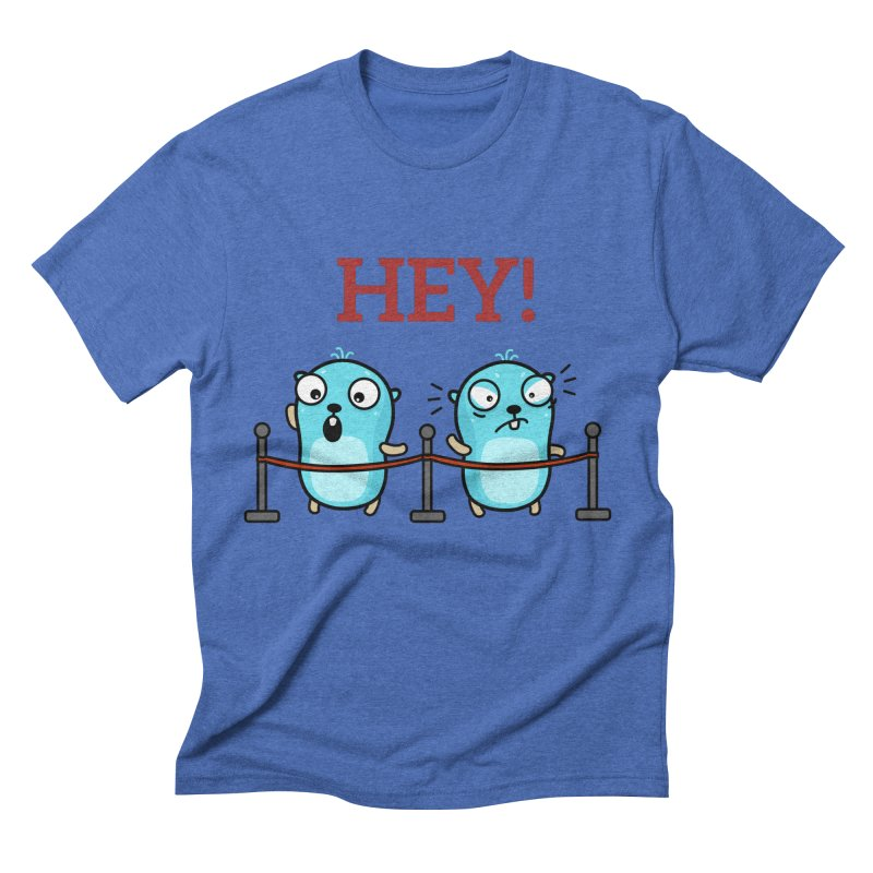 Hey! Men's T-Shirt by Be like a Gopher