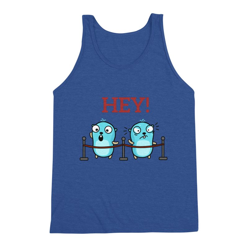 Hey! Men's Tank by Be like a Gopher
