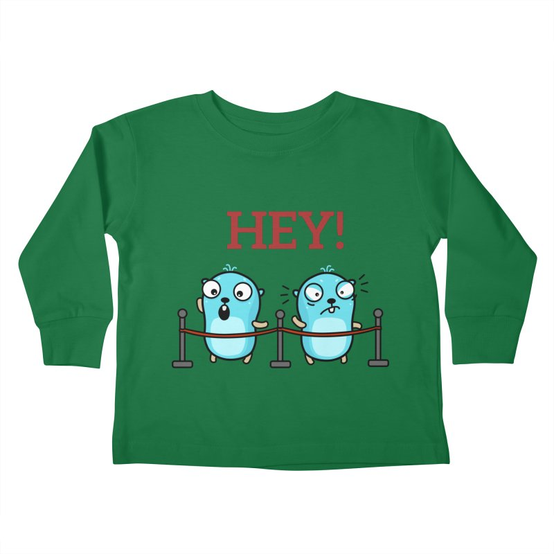 Hey! Kids Toddler Longsleeve T-Shirt by Be like a Gopher