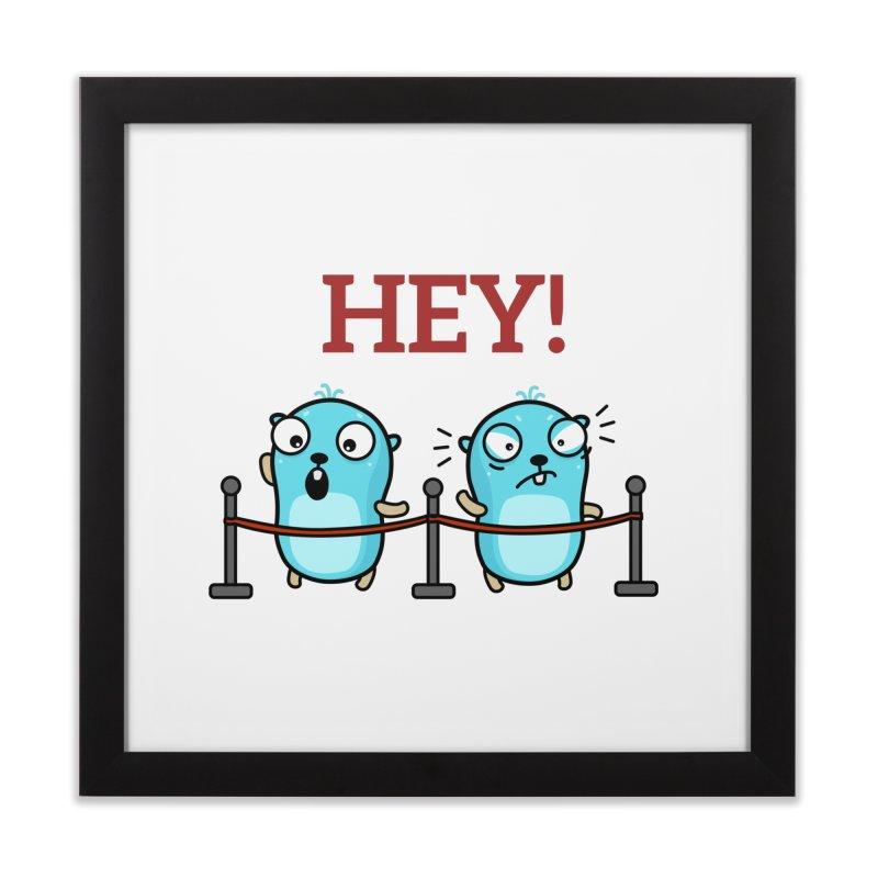 Hey! Home Framed Fine Art Print by Be like a Gopher