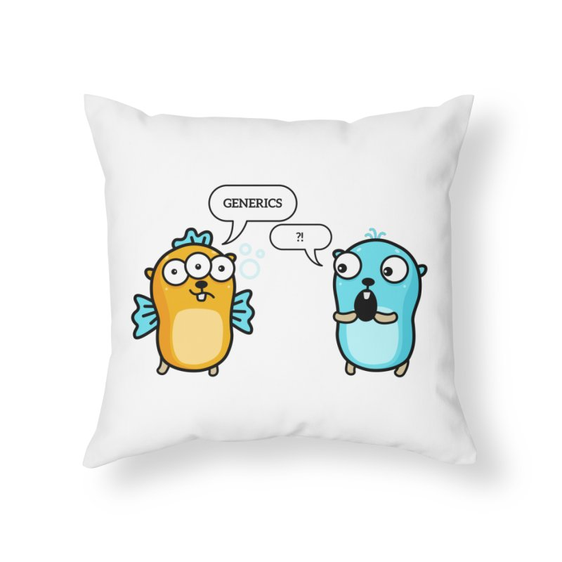 Generics in Go Home Throw Pillow by Be like a Gopher