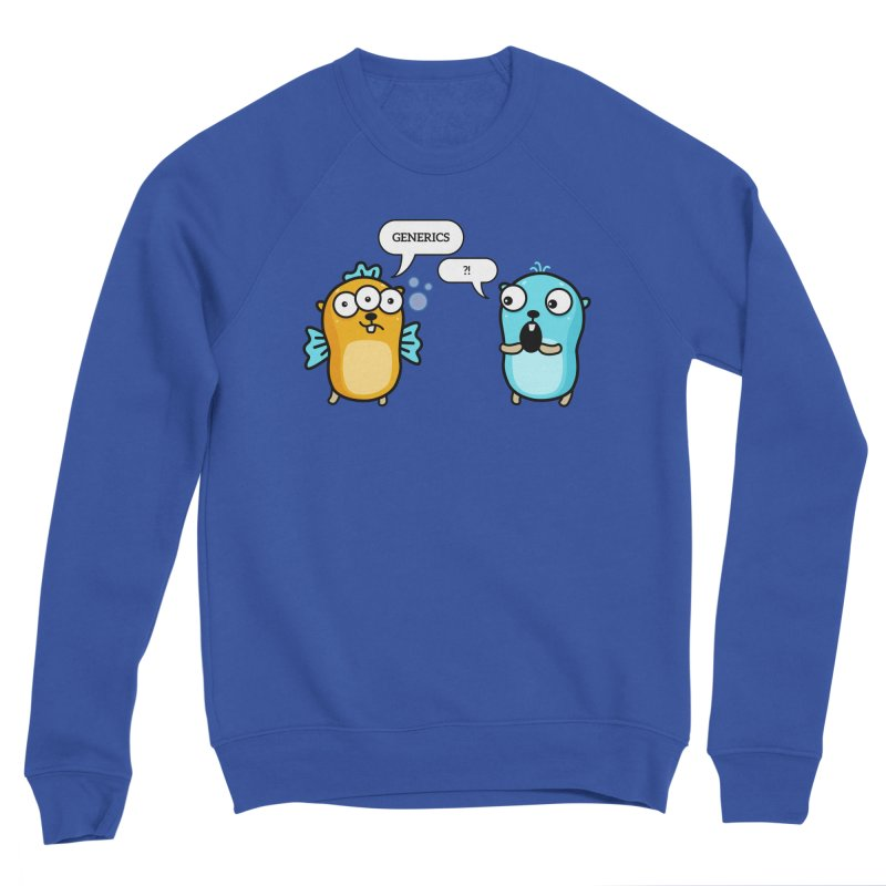 Generics in Go Men's Sweatshirt by Be like a Gopher
