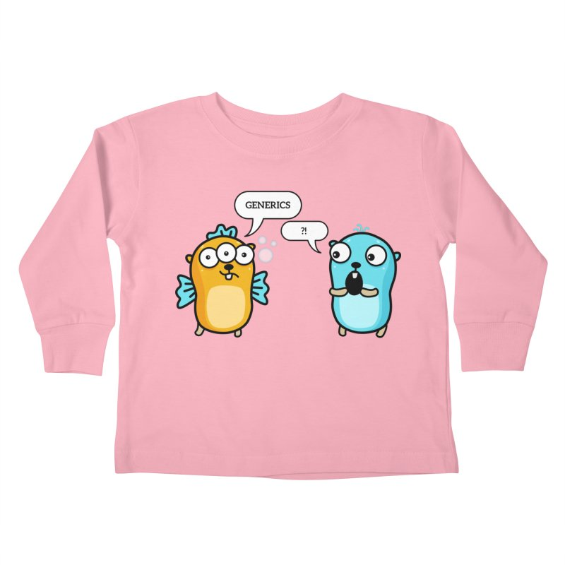 Generics in Go Kids Toddler Longsleeve T-Shirt by Be like a Gopher