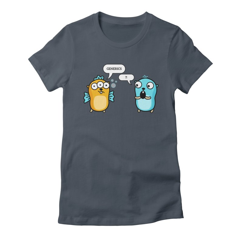 Generics in Go Women's T-Shirt by Be like a Gopher