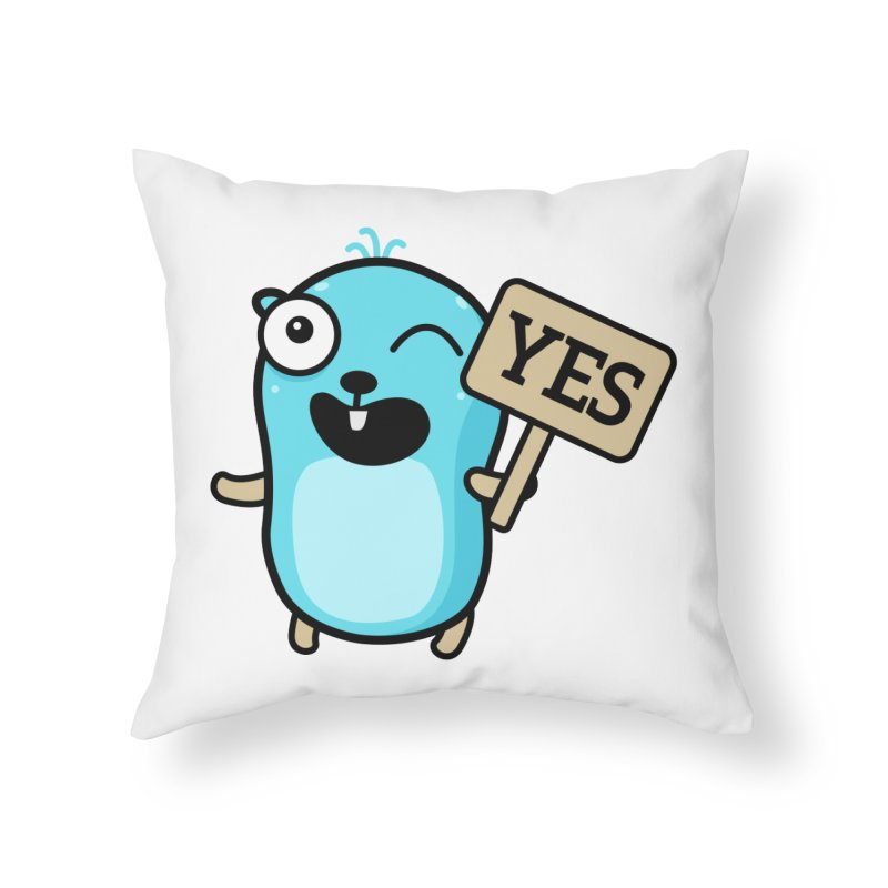 Yes Home Throw Pillow by Be like a Gopher