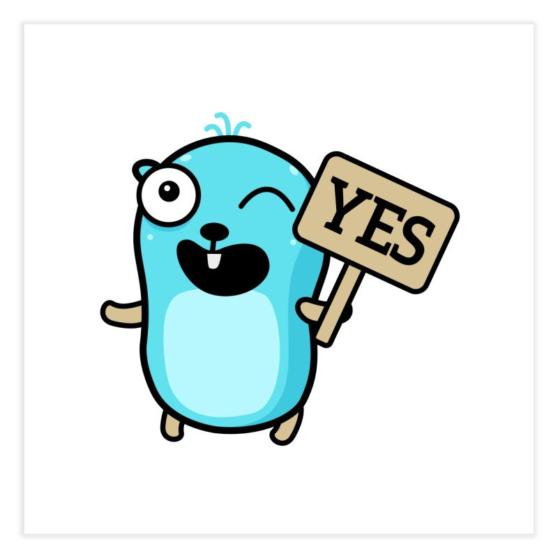 Yes Home Fine Art Print by Be like a Gopher