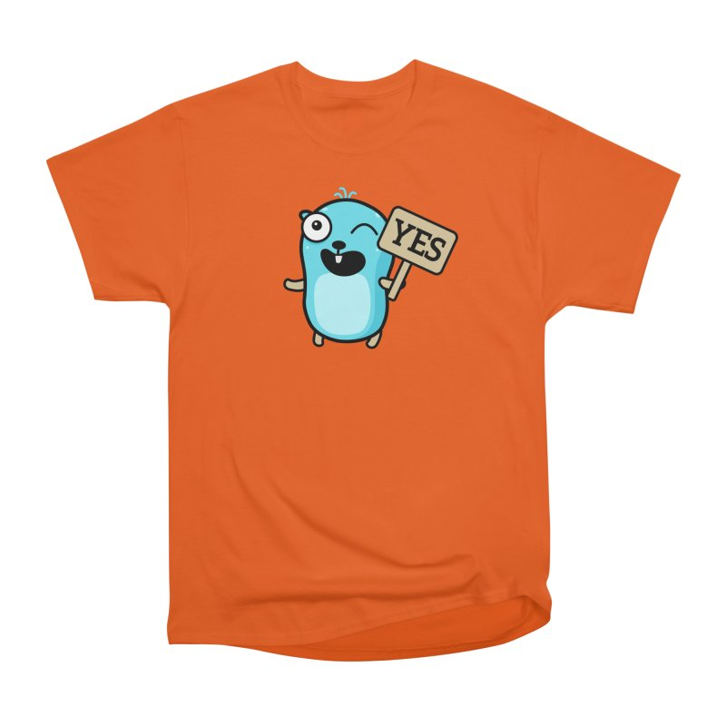 Yes Women's T-Shirt by Be like a Gopher