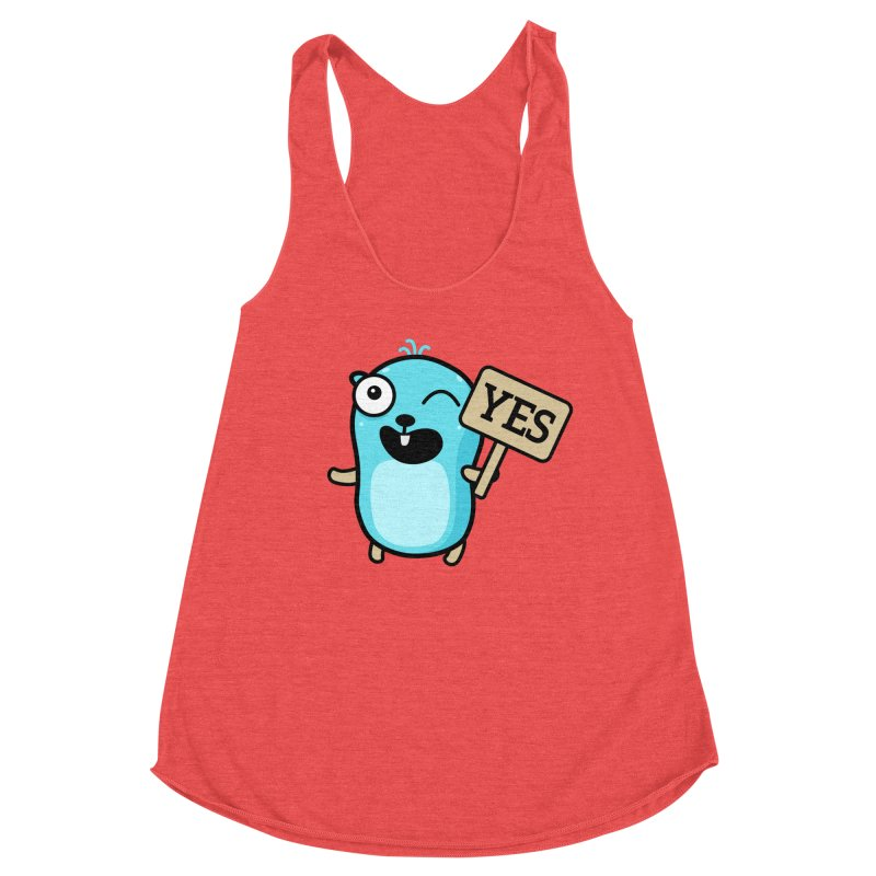 Yes Women's Tank by Be like a Gopher
