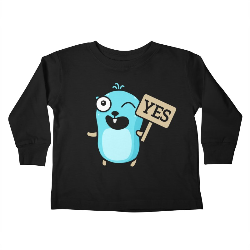 Yes Kids Toddler Longsleeve T-Shirt by Be like a Gopher