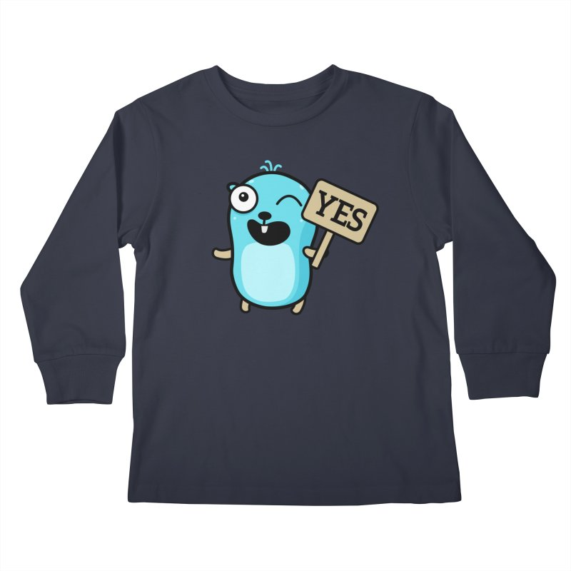 Yes Kids Longsleeve T-Shirt by Be like a Gopher