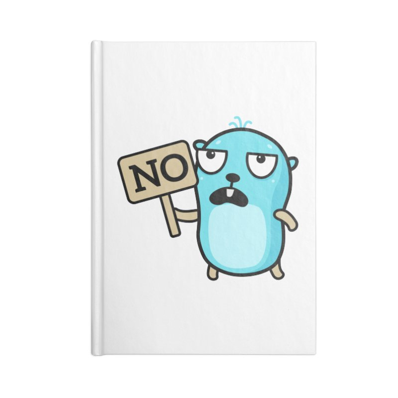 No Accessories Notebook by Be like a Gopher