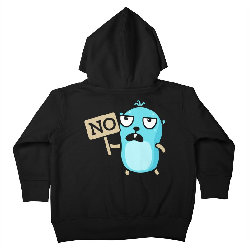 No Kids Toddler Zip-Up Hoody by Be like a Gopher