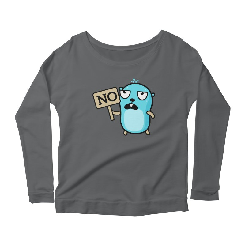 No Women's Longsleeve T-Shirt by Be like a Gopher