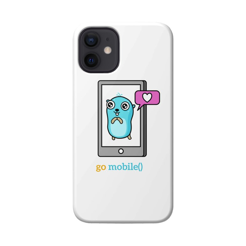 go mobile() Accessories Phone Case by Be like a Gopher