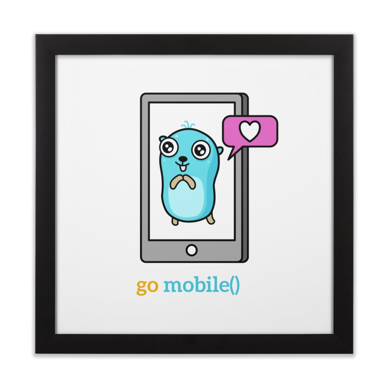 go mobile() Home Framed Fine Art Print by Be like a Gopher