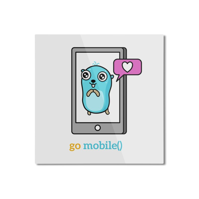 go mobile() Home Mounted Aluminum Print by Be like a Gopher