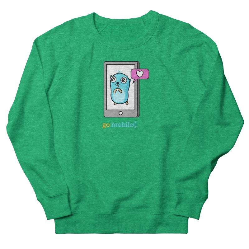 go mobile() Women's Sweatshirt by Be like a Gopher