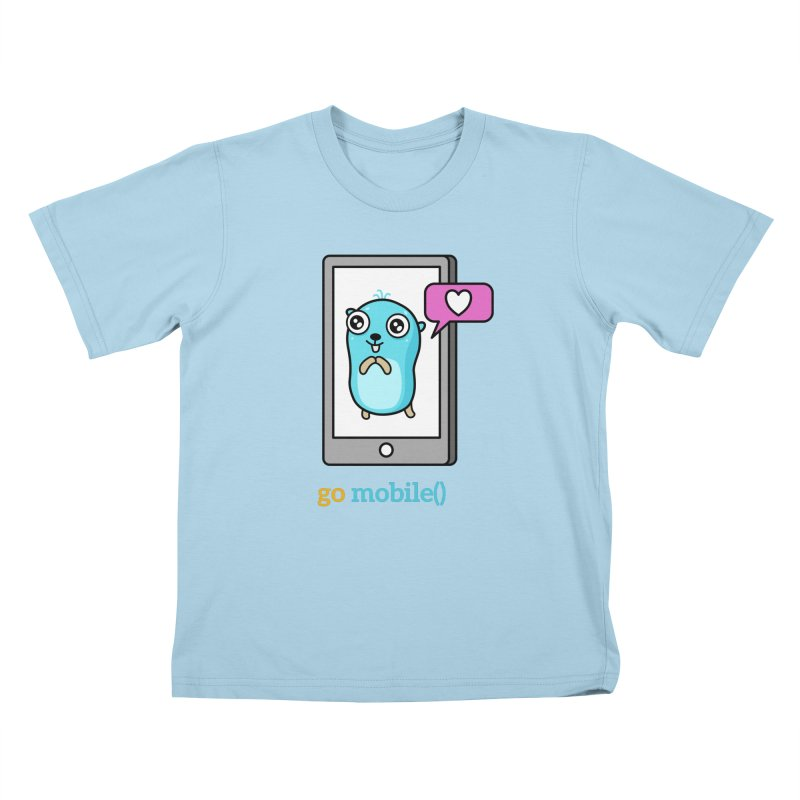 go mobile() Kids T-Shirt by Be like a Gopher