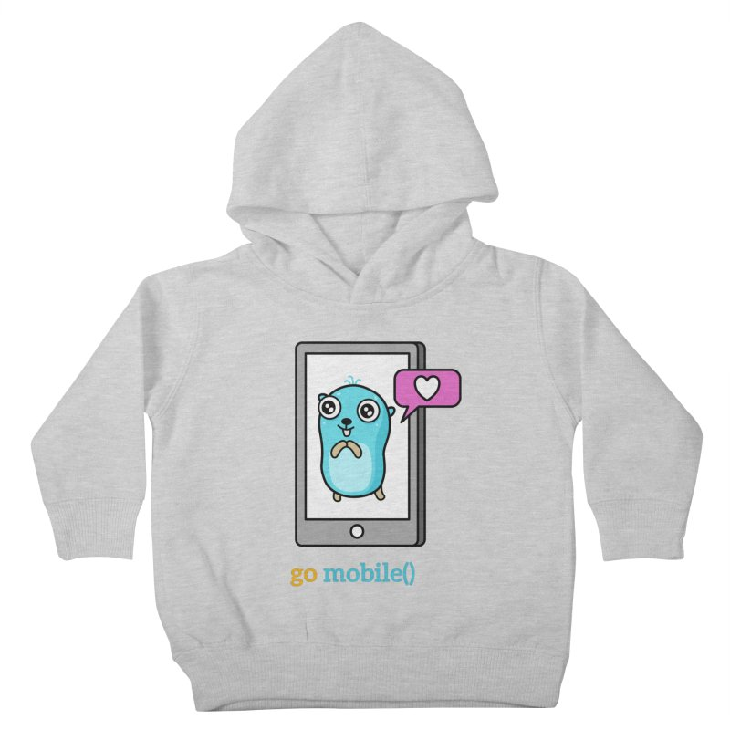 go mobile() Kids Toddler Pullover Hoody by Be like a Gopher