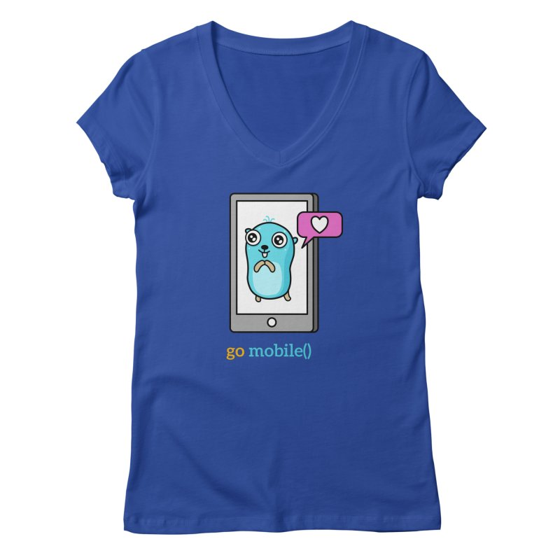 go mobile() Women's V-Neck by Be like a Gopher