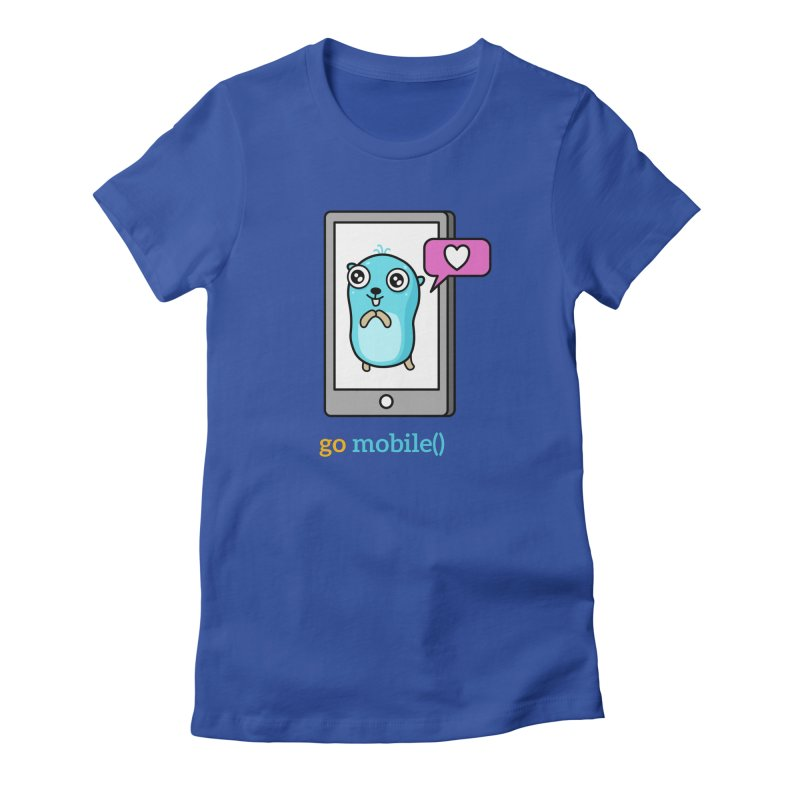 go mobile() Women's T-Shirt by Be like a Gopher