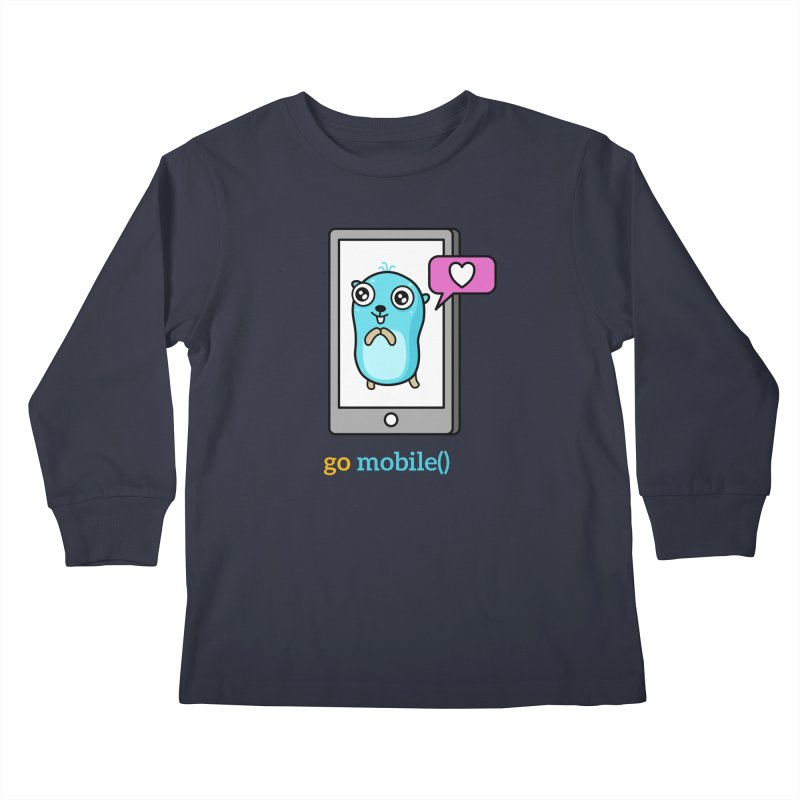 go mobile() Kids Longsleeve T-Shirt by Be like a Gopher