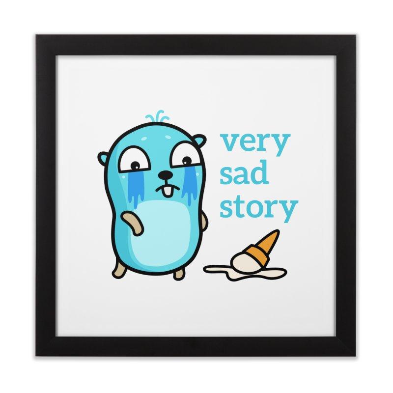Very sad story Home Framed Fine Art Print by Be like a Gopher