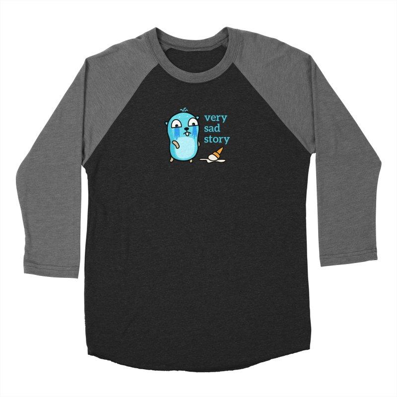 Very sad story Women's Longsleeve T-Shirt by Be like a Gopher