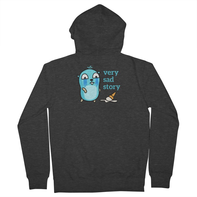 Very sad story Men's Zip-Up Hoody by Be like a Gopher