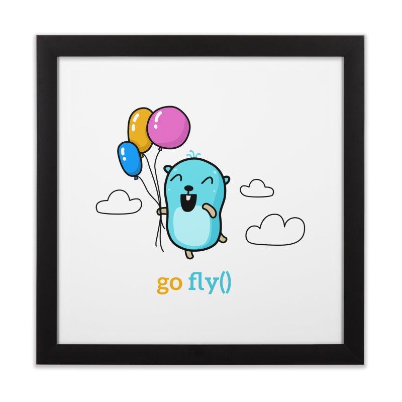 go fly() Home Framed Fine Art Print by Be like a Gopher