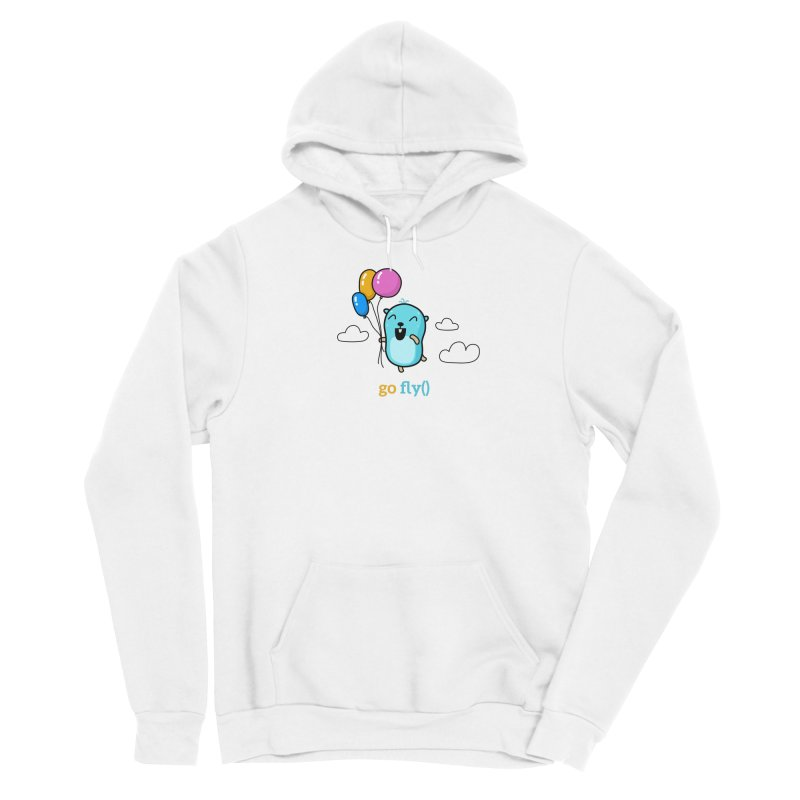 go fly() Women's Pullover Hoody by Be like a Gopher