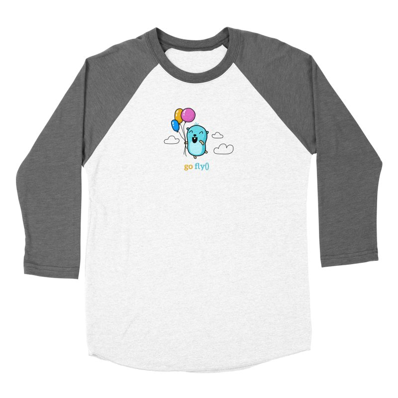 go fly() Women's Longsleeve T-Shirt by Be like a Gopher