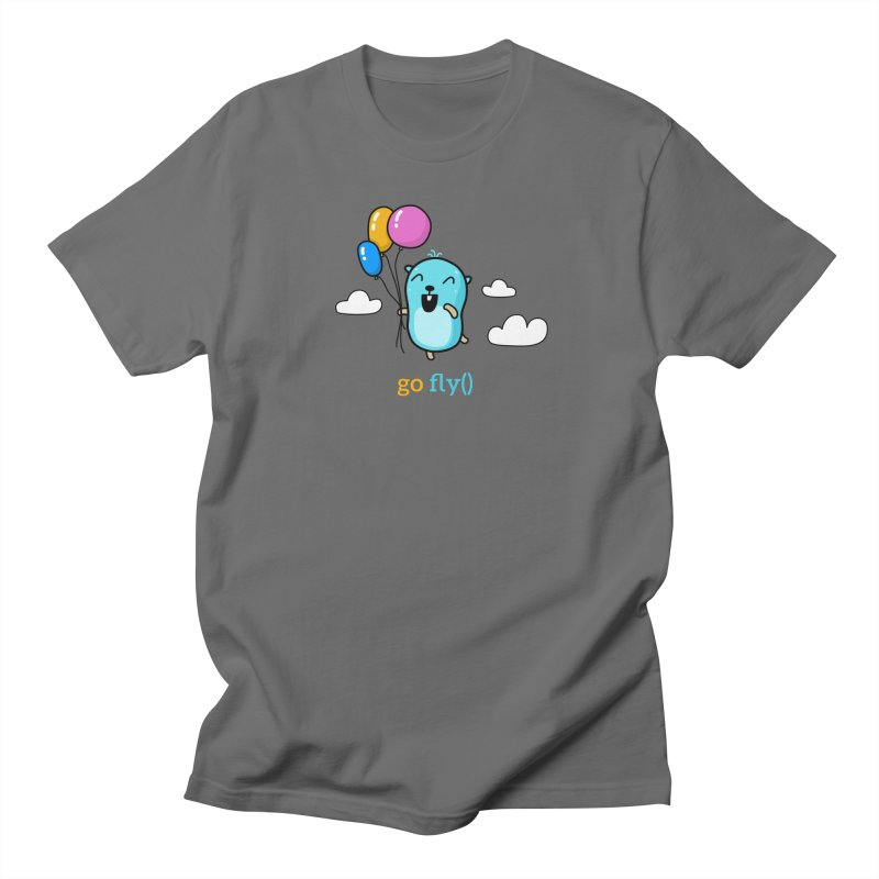 go fly() Men's T-Shirt by Be like a Gopher