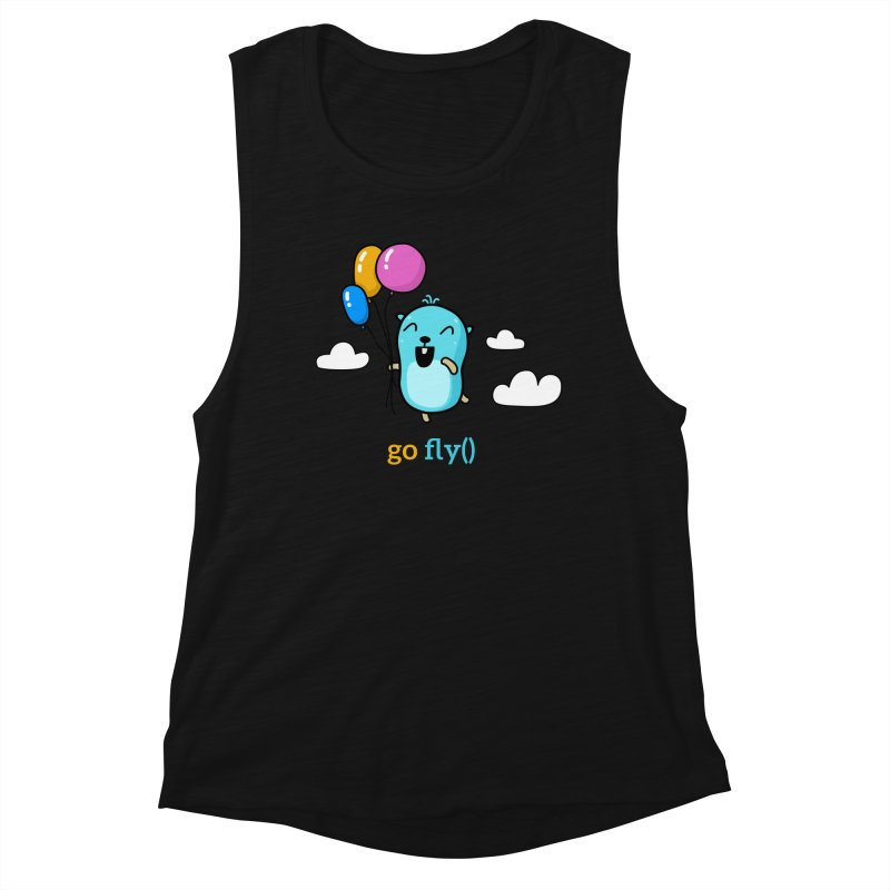 go fly() Women's Tank by Be like a Gopher
