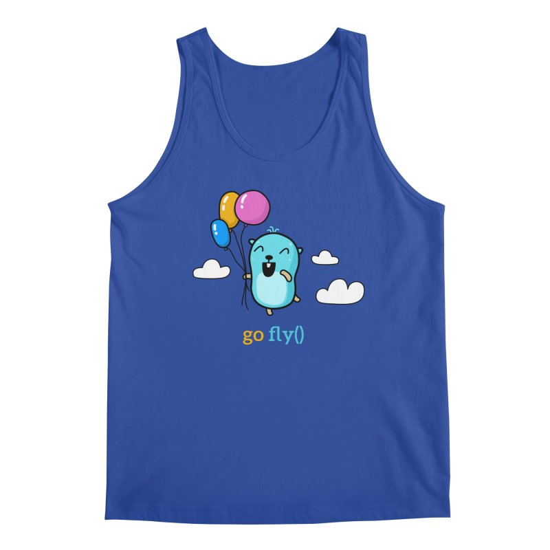 go fly() Men's Tank by Be like a Gopher