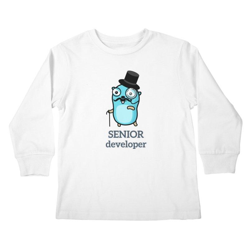 senior developer Kids Longsleeve T-Shirt by Be like a Gopher