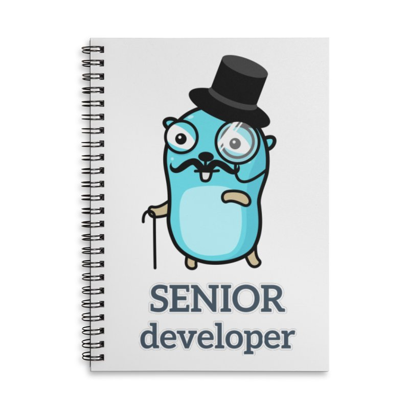 senior developer Accessories Notebook by Be like a Gopher