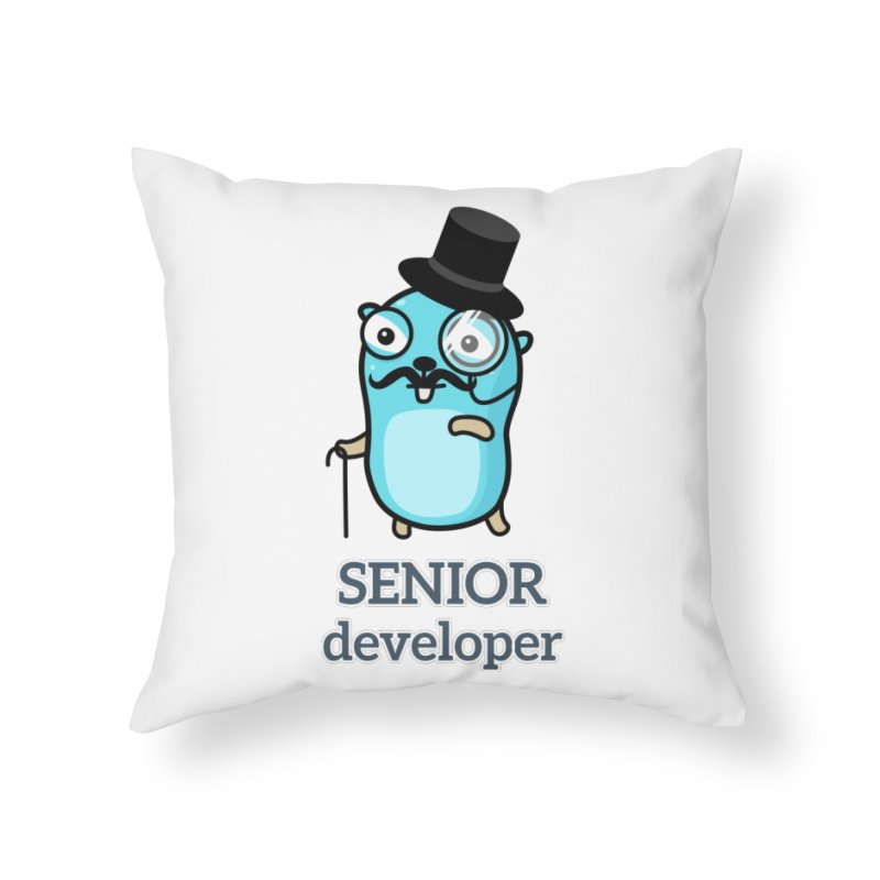 senior developer Home Throw Pillow by Be like a Gopher