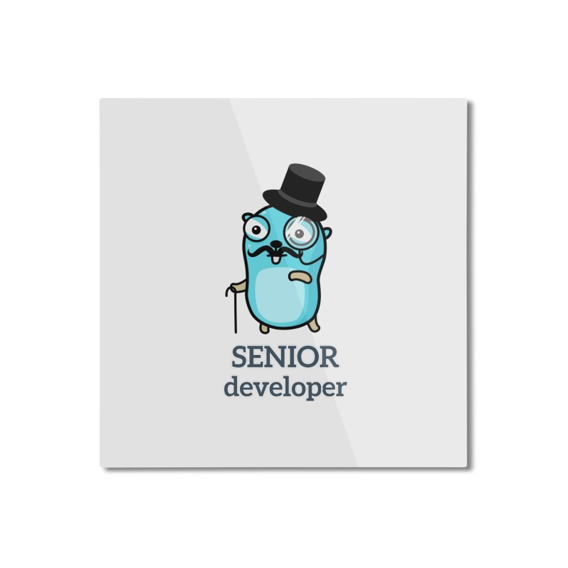 senior developer Home Mounted Aluminum Print by Be like a Gopher