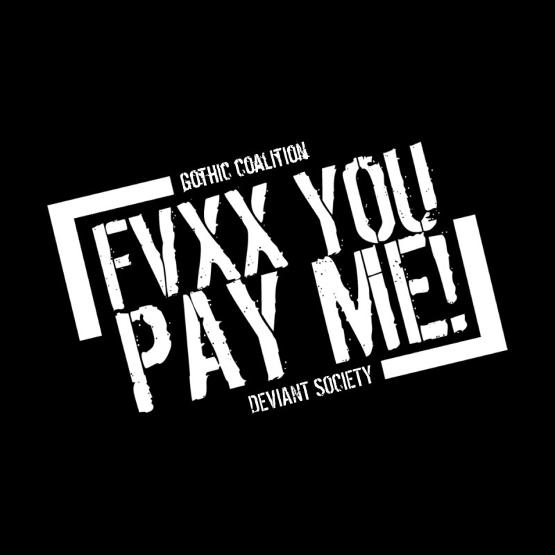 FVXX YOU Men's T-Shirt by Gothic Coalition Clothing