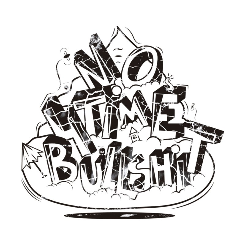 No Time 4 by GraphicMistake's Artist Shop