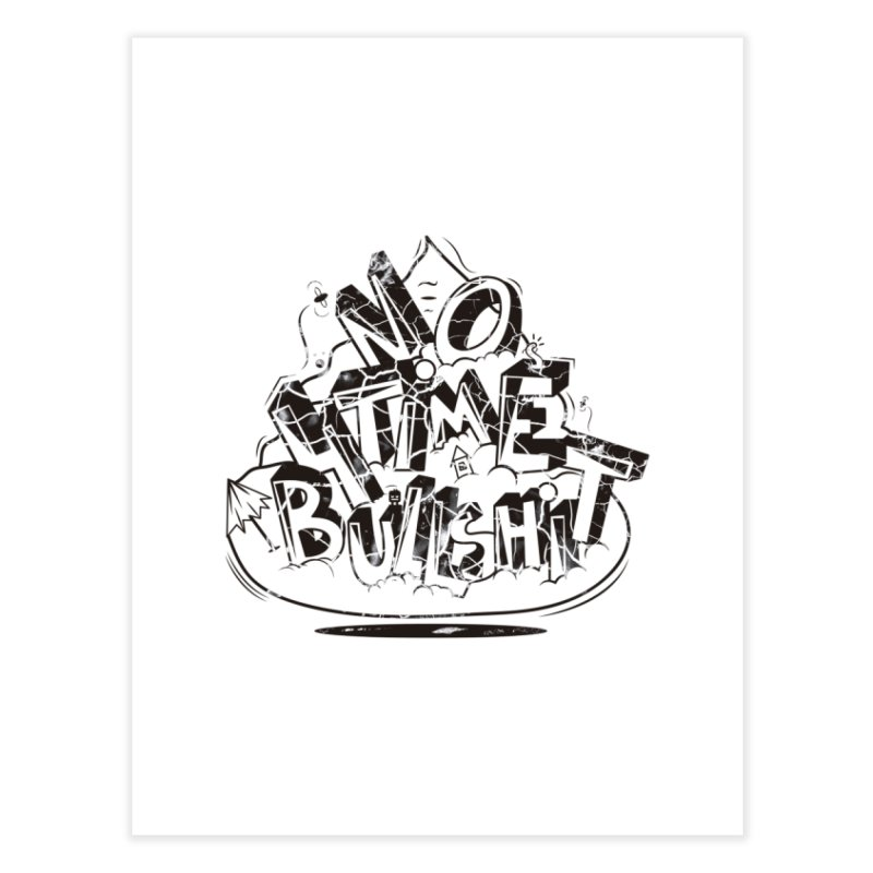 No Time 4 Home Fine Art Print by GraphicMistake's Artist Shop