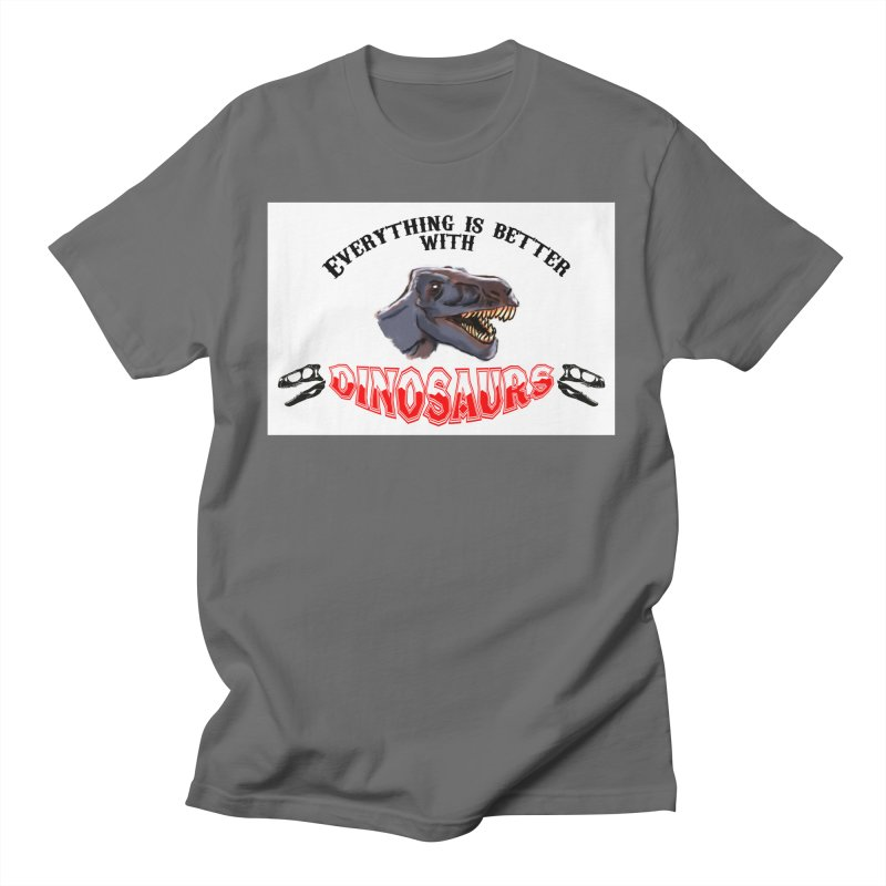 Everything's Better with Dinosaurs! Men's T-Shirt by Raptor Co. Tees