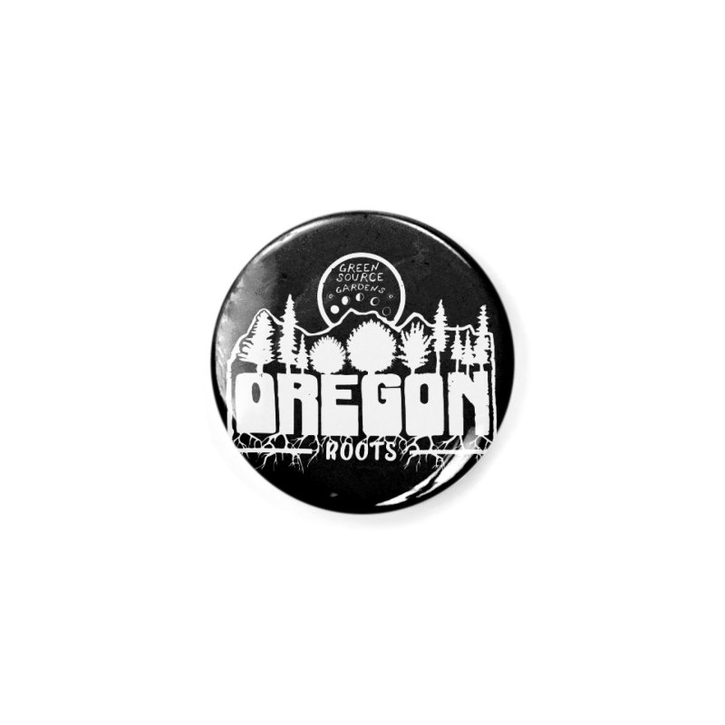 OREGON ROOTS in White Accessories Button by Green Source Gardens