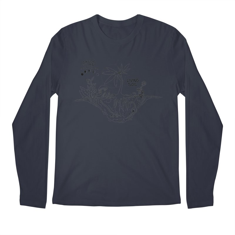 Living Soil (black ink) Men's Longsleeve T-Shirt by Green Source Gardens